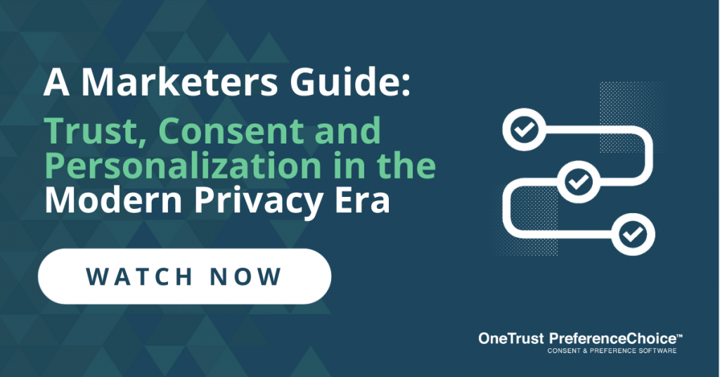 A Marketers Guide to Trust, Consent and Personalization